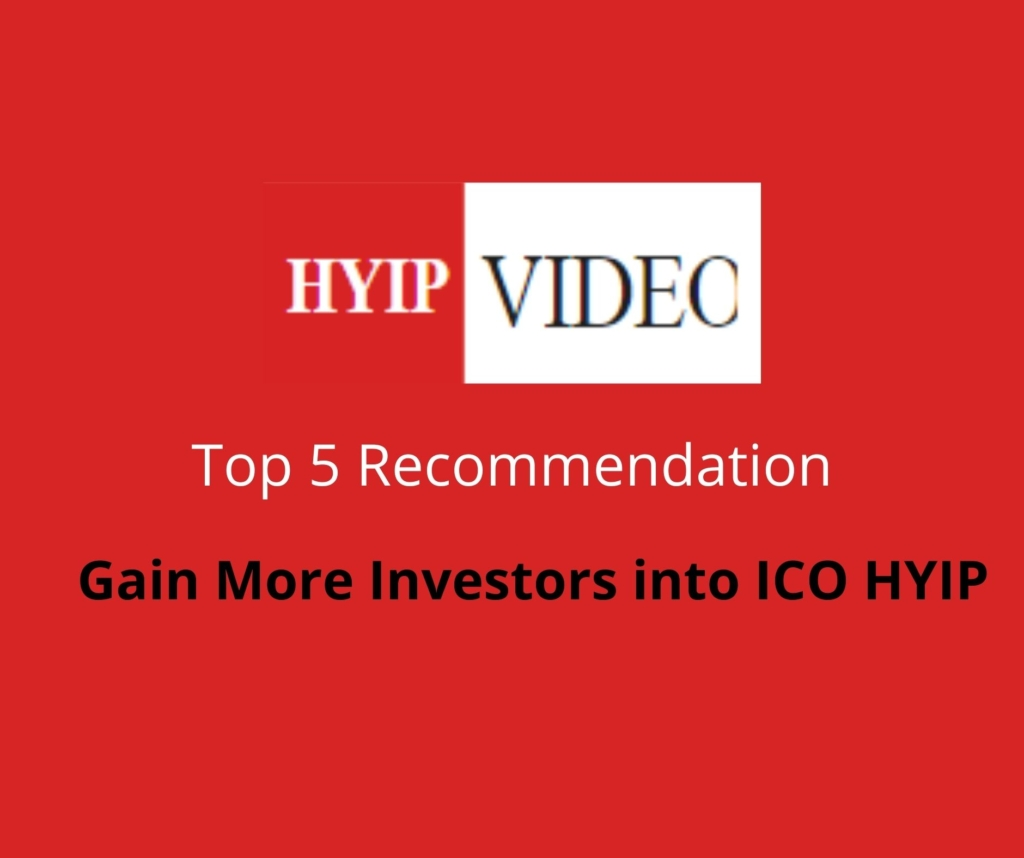 Gain more investors into ICO HYIP