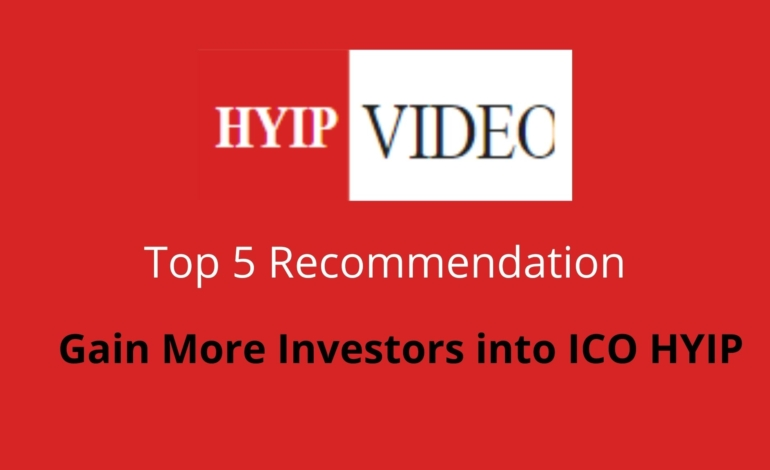 Get more investors into ICO HYIP